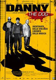 Danny the Dog (Danny El Perro)