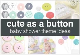 unique baby shower theme ideas gender neutral baby shower themes shower that baby