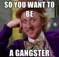 Wannabe Gangster Meme - gangster memes best collection of funny gangster pics