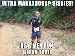 Real Men Meme - real men run ultra trail meme on imgur