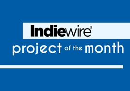 of the month vote for indiewire s december project of the month indiewire