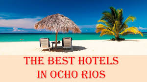 the best hotels in ocho rios jamaica youtube