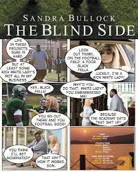 The Blind Side Movie Monday Movie Re Cut Comics The Blind Side The Bureau Chiefs