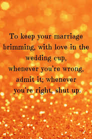 wedding advice quotes 17 wedding advice quotes on marriage advice marriage