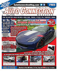 05 25 17 auto connection magazine by auto connection magazine issuu