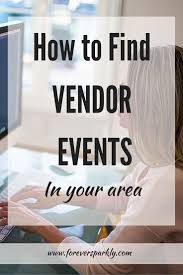 home decor home based business how to find vendor events for your direct sales business vendor