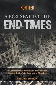 a box seat to the end times a commentary of the book of