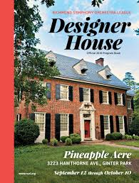 2016 rsol designer house program by richmond magazine issuu