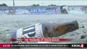 Trashing by People Behaving Badly The Trashing Of San Francisco U0027s Ocean Beach