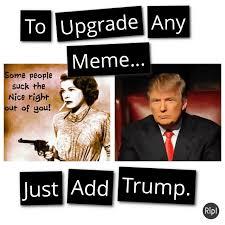 Add Meme To Photo - just add trump gif chief donald trump