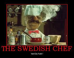 Swedish Chef Meme - puppet chef meme chef best of the funny meme