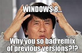 Meme Jackie - windows 8 jackie chan meme by kaxblastard on deviantart