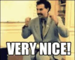 Borat Not Meme - very nice gifs get the best gif on giphy