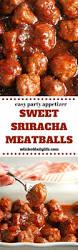 sweet sriracha meatballs recipe crockpot menu and dishes