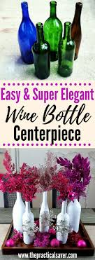 cheap table centerpieces wine bottle diy christmas décor centerpiece