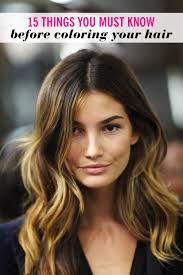 Colors To Dye Brown Hair 15 Things You Must Know Before Coloring Your Hair