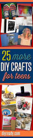 Diy Crafts For Teenage Girls by 25 Unique Teen Summer Crafts Ideas On Pinterest Crafts For