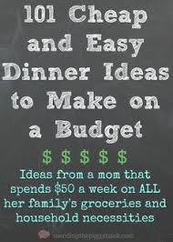 What To Make For A Dinner Party Of - 101 cheap and easy dinner ideas to make on a budget inexpensive