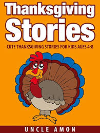 thanksgiving stories thanksgiving stories for ages 4 8