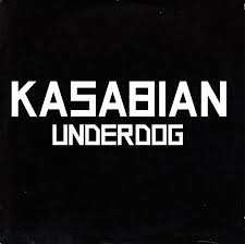 underdog underdog black promo cd kasabian wiki fandom powered by wikia
