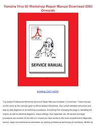 yamaha vino 50 workshop repair manual downloa by lita boissy issuu
