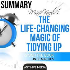 marie kondo summary marie kondo s the life changing magic of tidying up summary