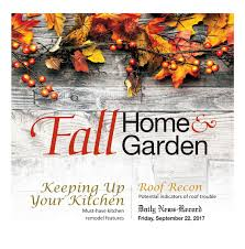 home u0026 garden by daily news record issuu