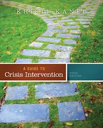 a guide to crisis intervention 5th edition 9781285739892 cengage