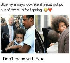 Blue Ivy Meme - blue ivy always look like she just got put out of the club for