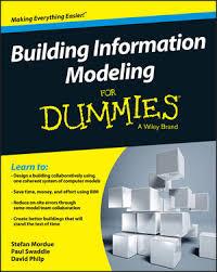 home design for dummies bim for dummies an designing buildings wiki