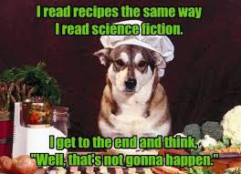 Funny Cooking Memes - dogs recipes caption science fiction cooking memes pinterest