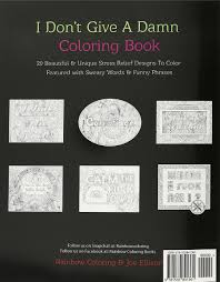 swear word coloring book i don u0027t give a damn coloring book