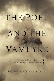 Famous Halloween Poem Amazon Com The Poet And The Vampyre The Curse Of Byron And The