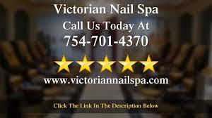 best nail salon in cooper city fl victorian nail spa davie