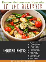 healthy mediterranean vegetables in the airfryer recipe this