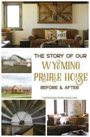 the story of our prairie house u2022 the prairie homestead