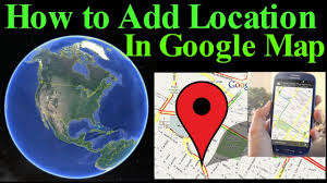 Goo Map How To Add Location In Google Map Add Your Address Place