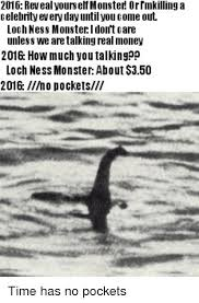 Loch Ness Monster Meme - 25 best memes about loch ness monster monster and dank memes