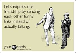 let s express our friendship by sending each other links