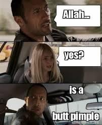 Pimple Meme - meme creator allah yes is a butt pimple meme generator at