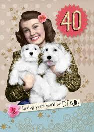 card 40th birthday dog years sugarloaf