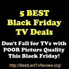best tv deals for black friday best black friday tv deals online and in store top 5 led tv deals