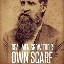 A Real Man Meme - real men grow their own scarf beard meme beard funny pinterest