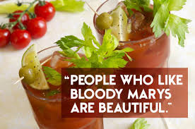 Bloody Mary Meme - what your drink of choice says about you