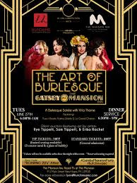 tuesday june 27th art burlesque gatsby style u0026 fine dining