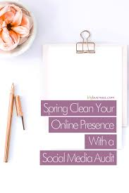 spring clean your online presence with a social media audit blg