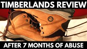 timberlands after 7 months of wear a product review youtube
