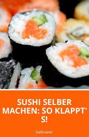 K He Selber Bauen Die Besten 25 Sushi Selber Machen Ideen Auf Pinterest Roll Pin