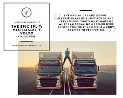 the volvo commercial the epic split van damme x volvo the native new yawker