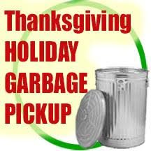 thanksgiving garbage collection notice st parish news release